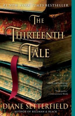 The Thirteenth Tale  , Diane Setterfield