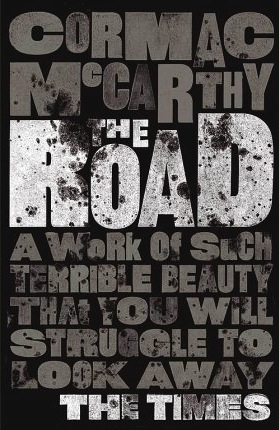 The Road  , Cormac McCarthy