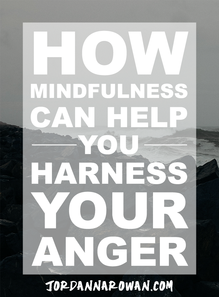 How Mindfulness Can Help Your Harness Your Anger // Have you ever felt that fiery frustration and anger building up in you and thought you might be totally out of control? Have you overreacted to a situation and felt powerless to stop it? Here's how mindfulness can help.