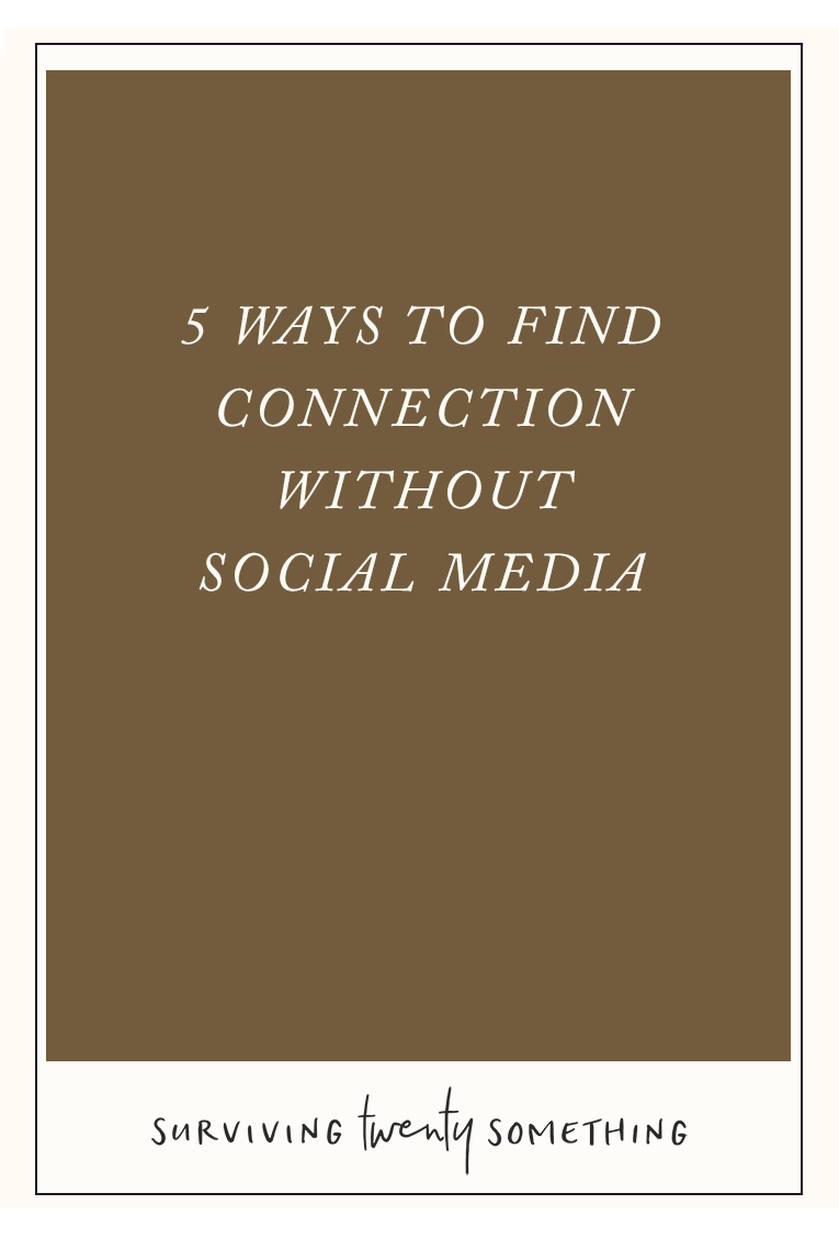 5 Ways to Get Connected Without Social Media. Ever catch yourself mindlessly scrolling social media, wishing you were doing something else? Here are 5 things you can do instead that make you feel a whole lot better.