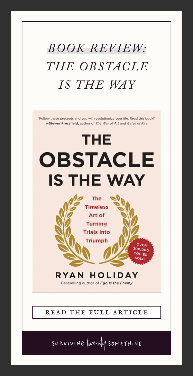 BOOK REVIEW: THE OBSTACLE IS THE WAY // The Obstacle is the Way is not strictly an exploration of Stoicism, but digs down into one facet of the philosophy— what to do when shit gets in one's way. Holiday presents a series or short, digestible chapters (most of which could be read in about ten minutes) combining practical advice, and anecdotal stories of real, successful people applying the these parts of the Stoic philosophy to their lives.