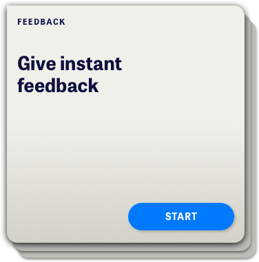 Give instant feedback