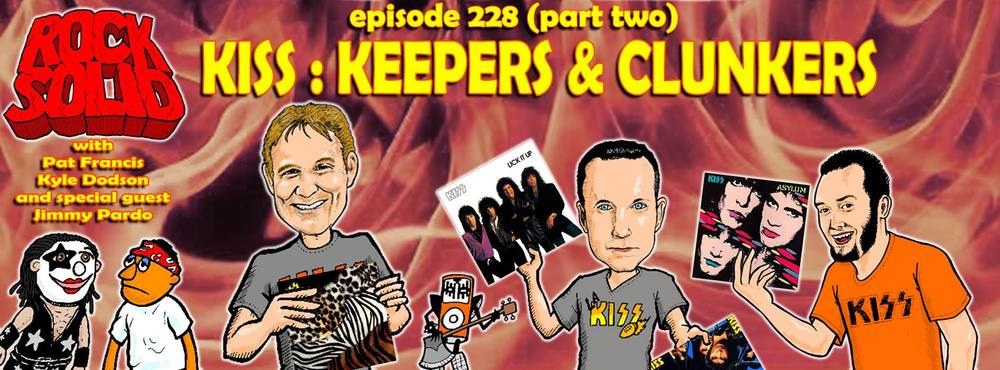 228 - Kiss Keepers and Clunkers Part 2.jpg