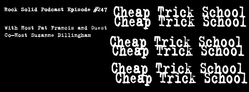 247 - Cheap Trick School.jpg