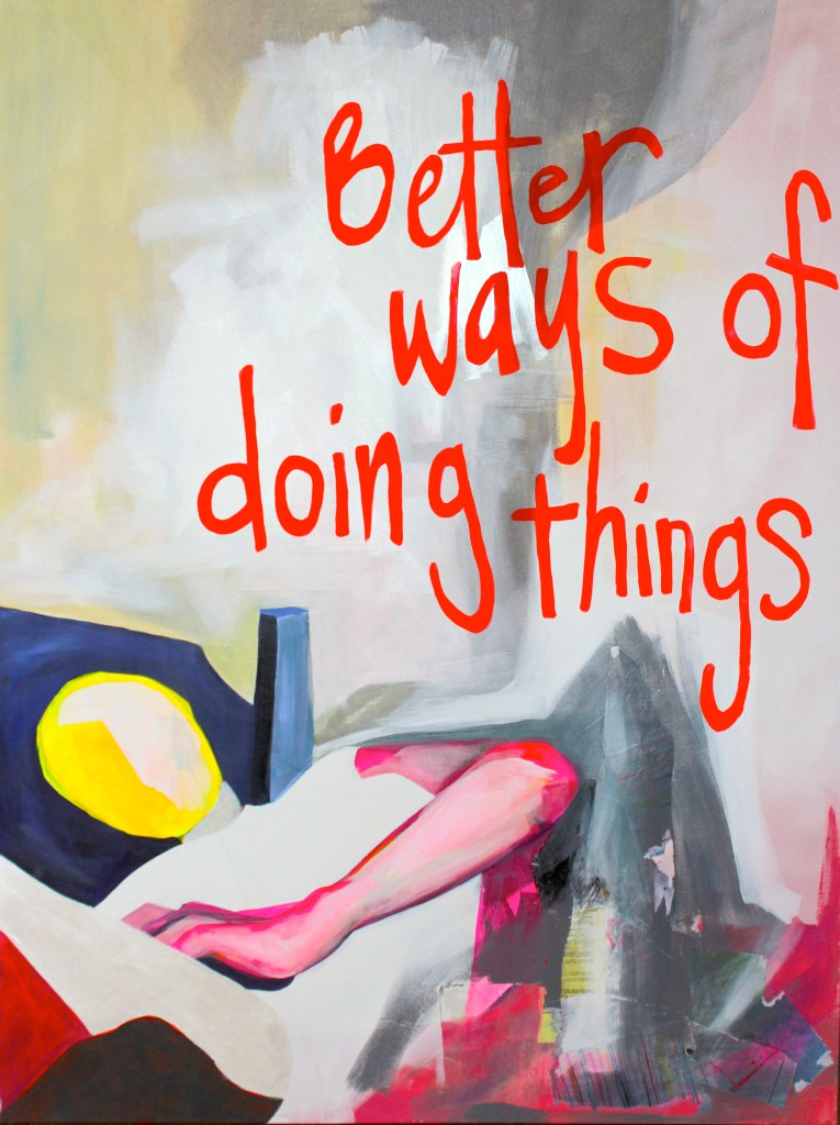 Image Credit: Amy Hughes Braden,  BETTER , acrylic paint, graphite, and collage on canvas, 48″ x 36″