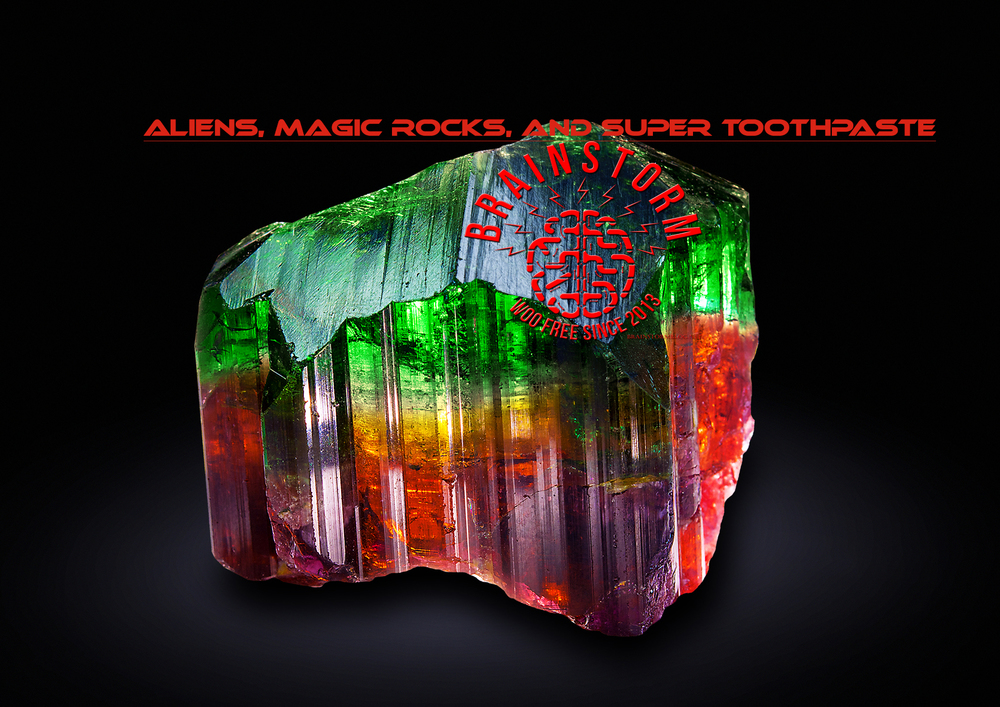 Aliens-Magic-Rocks-and-Super-Toothpaste.jpg