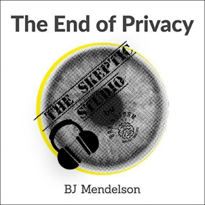Background is the book cover for the book End of Privacy by BJ Mendelson