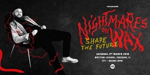 Nightmares On Wax_Bottom Lounge_Chicago 3-3.jpg
