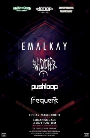 Emalkay, The Widdler b2b Pushloop, Frequent _Chicago 3-30.jpg