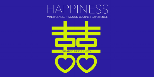 Curating Mindfulness HAPPINESS Experience_Chicago 4-6.png