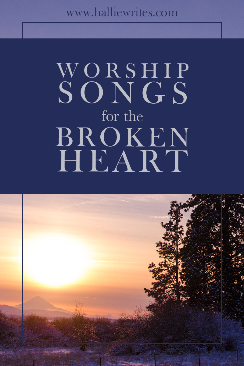 I have always thought that there is power in the skilled combination of words and music, but never more than in this long winter's night. These are some of my favorite worship songs for when my heart is broken.