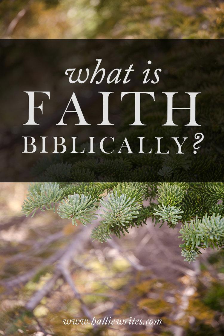 biblical vocabulary: faith — hallie writes