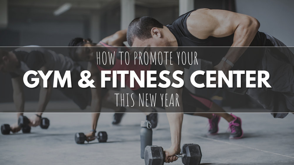 Ideas for Gym Owners for the New Year | Design Studio
