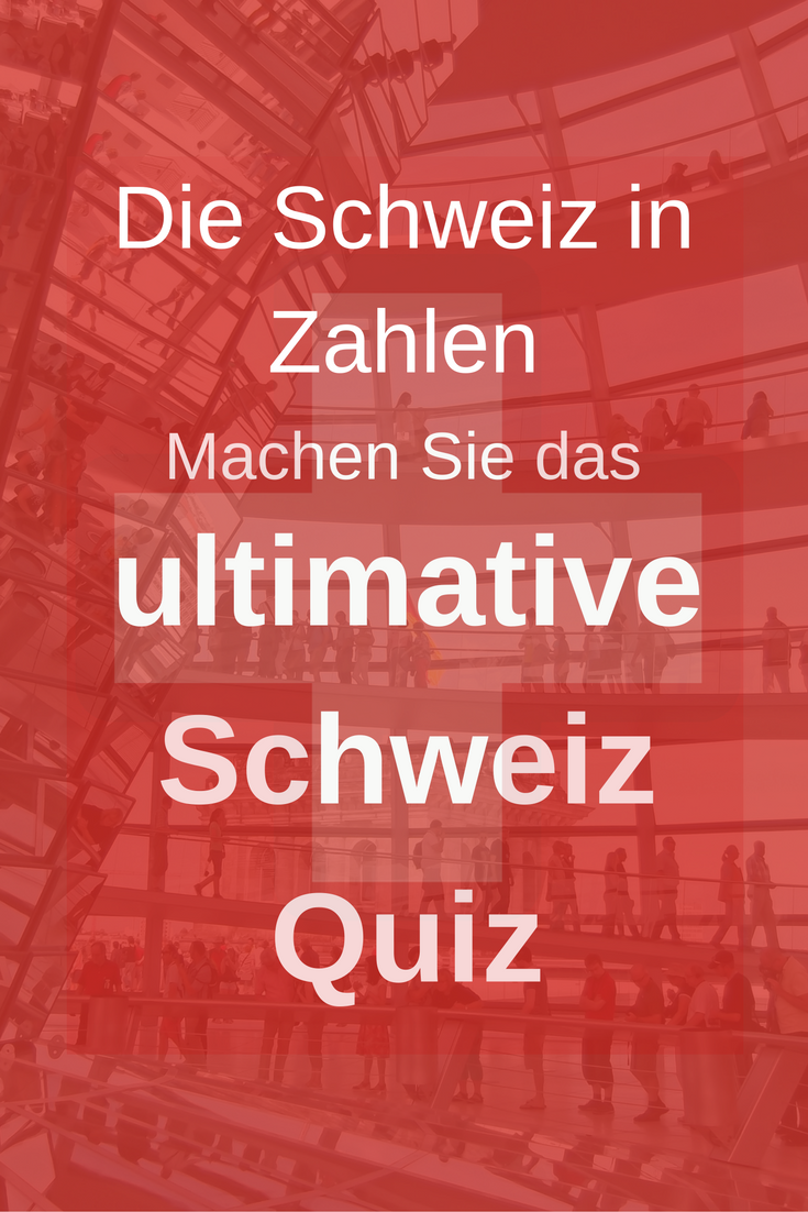 Switzerland in Numbers - a Quiz |Everybody knows that Switzerland is beautiful. A cool place for a holiday - and, sadly, far too expensive! But what else do you know about Switzerland? Click through to the quiz to find out or repin for later.