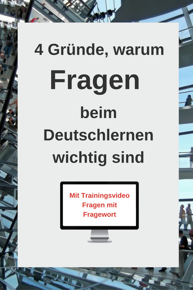 """Why are questions important when learning German ? 