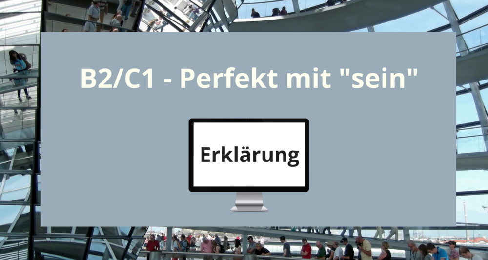 """All about the Perfekt with """"sein"""" for learners at level B1/B2. The Perfect with """"sein"""" is not difficult, but it is always good to revise because there are quite a few exceptions. Click trough to watch the video and/or repin for later."""