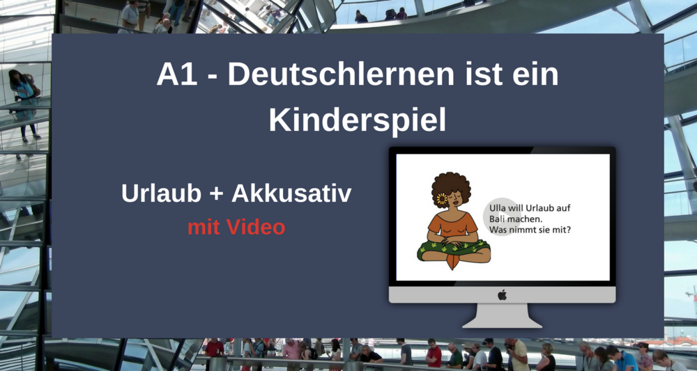 """German is Childsplay   Holiday Words and the Accusative. German children play a memory game called """"Koffer packen"""". One after the other they name what they pack into their suitcases, always repeating what was mentioned before. German learners learn """"holiday"""" words, their articles and the accusative by playing the same game. Click through to """"play"""" and read the blogpost or repin for later."""