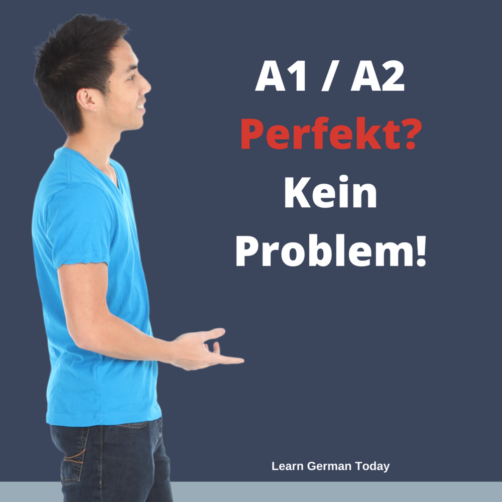 Copy of Perfekt? Kein Problem!
