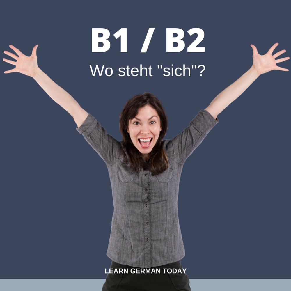 """Copy of B1/B2 Wo steht """"sich""""?"""