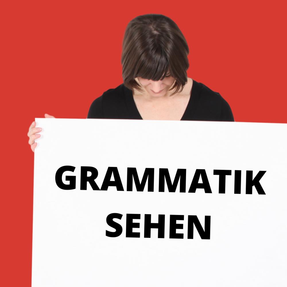 Grammatik sehen
