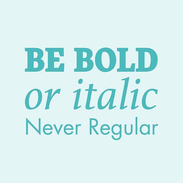 Always! 👍🏼 #designer #quoteoftheday #typography