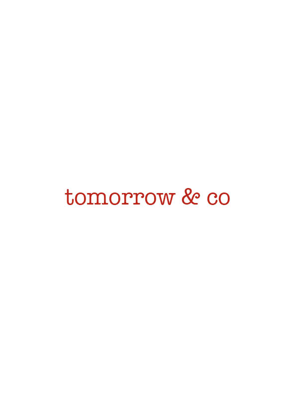 tomorrow & co   Do you also think about tomorrow's business?