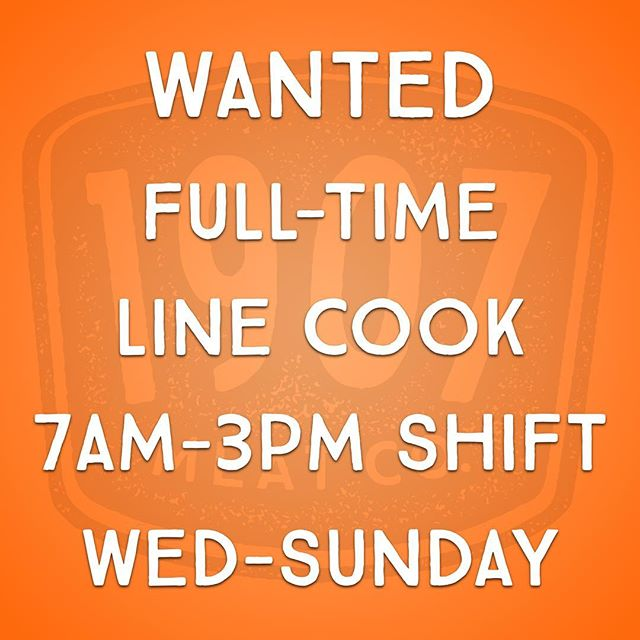 We're hiring! Full time line cook. Wednesday - Sunday, 7am - 3pm shift. Kitchen experience required. Application link in bio.