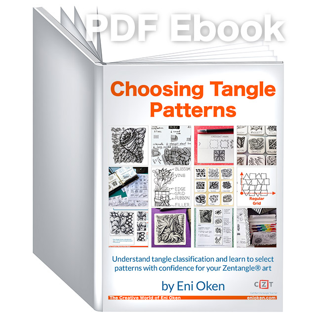 Choosing Tangle Patterns - Learn more about this ebook, which comes with 3 bonus videos, and so much more!