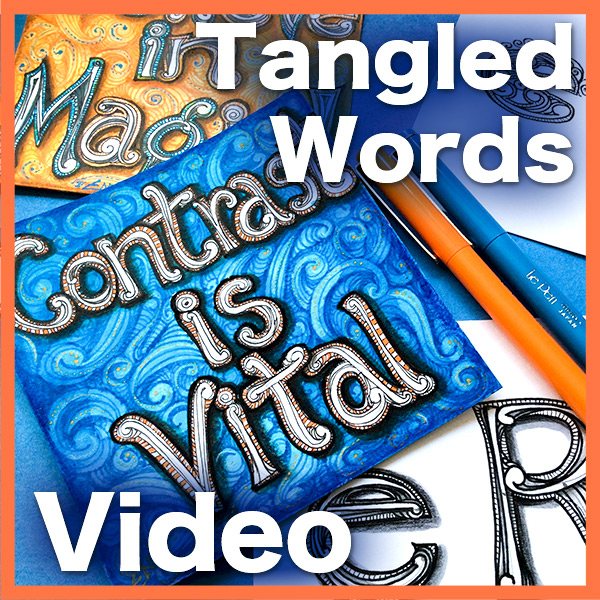 Tangled Words Video Lesson - Learn how to create these beautiful tangled words for cards and short quotes, using mooka3D, inked pens and colored pencils. Learn more
