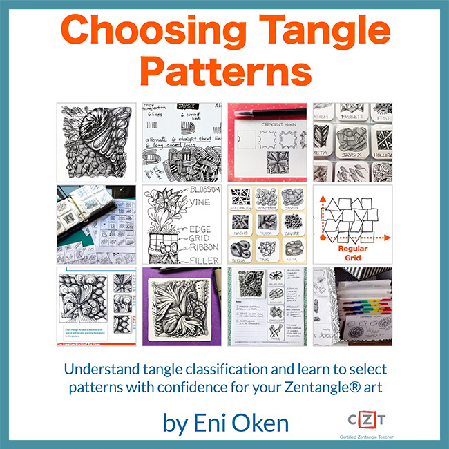 Choosing Tangle Patterns PDF Ebook + Bonus videos - If you are interested in learning more about the classification of Tangle Patterns and how to choose patterns that go together, consider getting this bundle. Learn more about it at the Shop