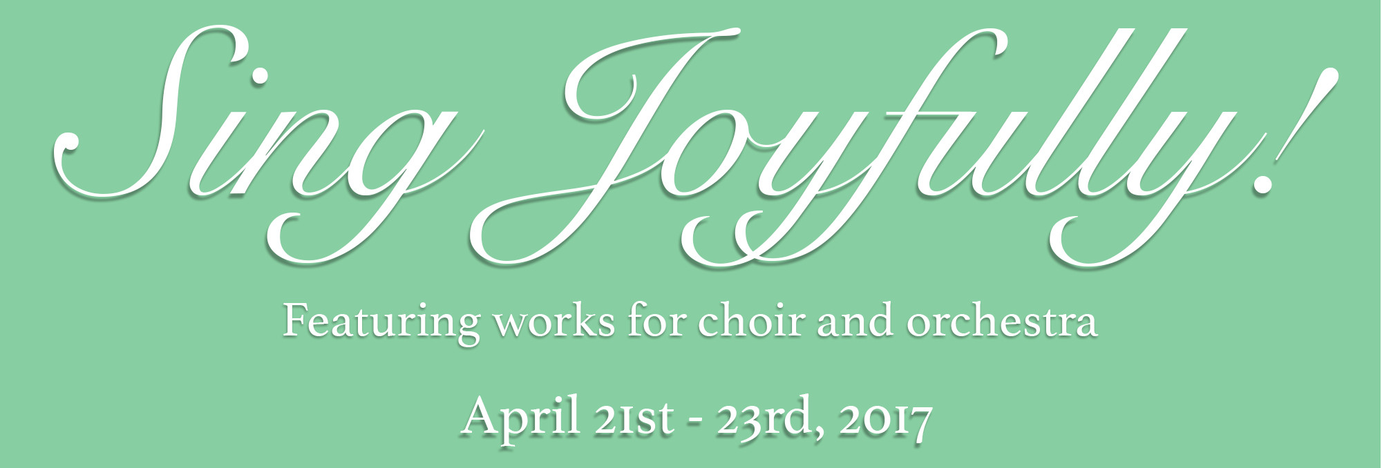 CLICK HERE FOR CONCERT FLYER. Joined by orchestral musicians, the Choral Society proudly presents works for choir, orchestra, and SATB soloists. Friday, April 21st, 7:30 pm - First Baptist Newport News, 12716 Warwick Blvd. Newport News, VA Saturday, April 22nd, 7:30 pm - Dr. Mary T. Christian Auditorium & Theatre, Thomas Nelson Community College, Templin Hall, 99 Thomas Nelson Dr, Hampton, VA Sunday, April 23rd, 4:00 pm - Trinity Lutheran Church,  6807 Huntington Ave, Newport News, VA 23607 BUY TICKETS
