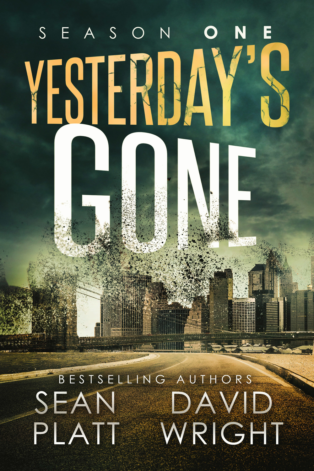 Season One: Yesterday's Gone  by Sean Platt and David Wright
