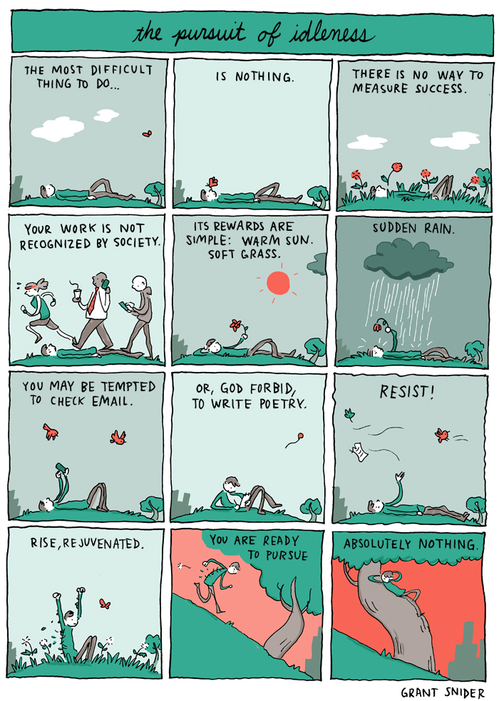 Source: Incidental Comics by Grant Snider