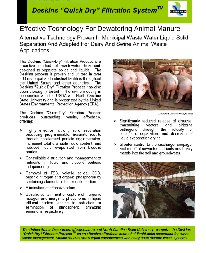 Reduce disease pathogens and recover animal waste nutrients with Deskins. This is made possible with Deskins rapid draining technology of animal biosolids and waste in Concentrated Animal Feed Operations.
