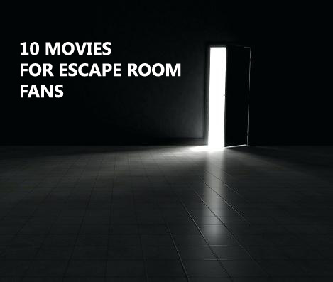 WANT MOVIES LIKE ESCAPE ROOM? - CLICK HERE FOR OUR BLOG ON MOVIES YOU MIGHT LIKE.
