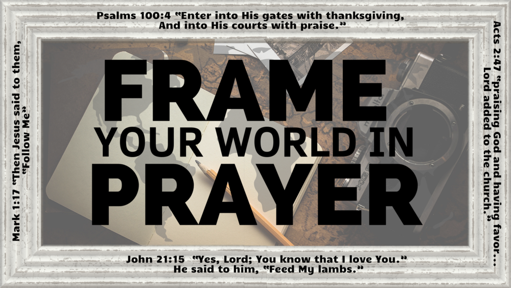 Frame Your World In Prayer.png