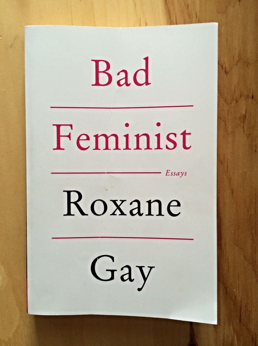 Bad Feminist - Roxane Gay