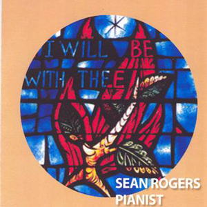 I Will Be With Thee - Sean Rogers - CD