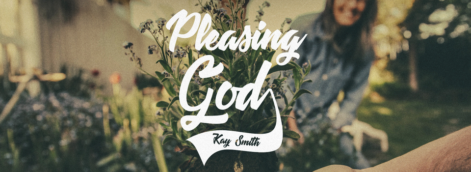 pleasing God.jpg