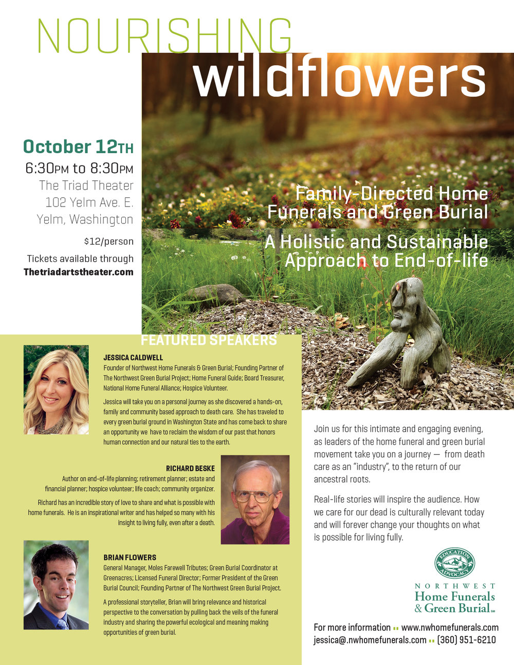 "Please join Jessica Caldwell for ""Nourishing Wildflowers"", an informative presentation about family directed home funerals and green burial. Click for additional details and links for purchasing tickets for this event."