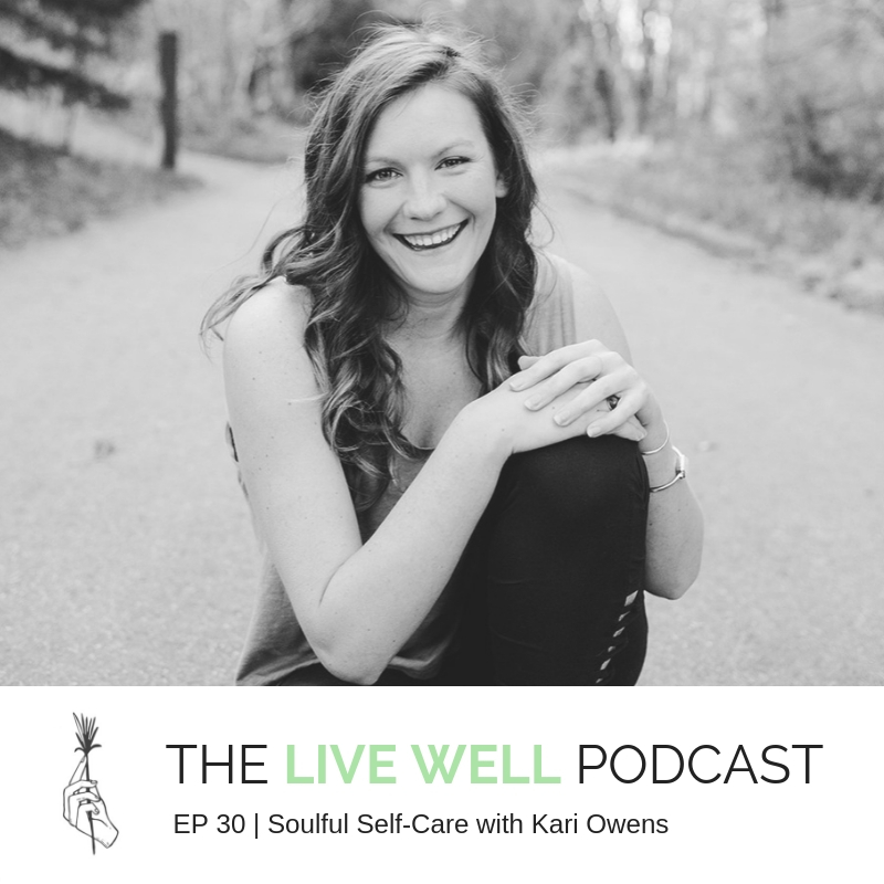 Soulful Self-Care with Kari Owens