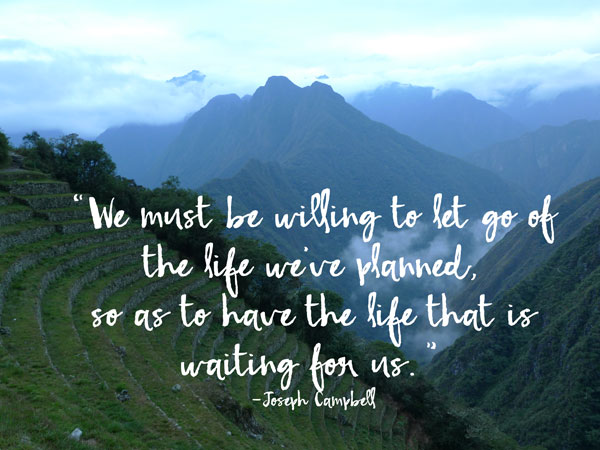 We_must_be_willing_to_let_go_of_the_life_weve_planned_so_as_to_have_the_life_that_is_waiting_for_us_web.  U201cLetting Gou201d ...