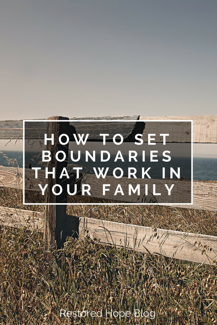 pinterest_how_to_set_boundaries_that_work_in_your_family_restored_hope_counseling_therapy_ann_arbor_novi_michigan_christian.png