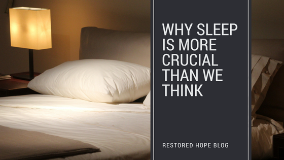 title_why_sleep_is_more_crucial_than_we_think_restored_hope_counseling_therapy_psychology_christian_ann_arbor_novi.png