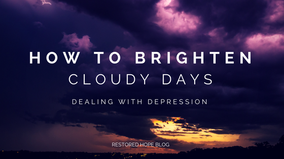 title_repost_how_to_brighten_cloudy_days_dealing_with_depression_restored_hope_novi_ann_arbor_counseling_therapy_christian.png