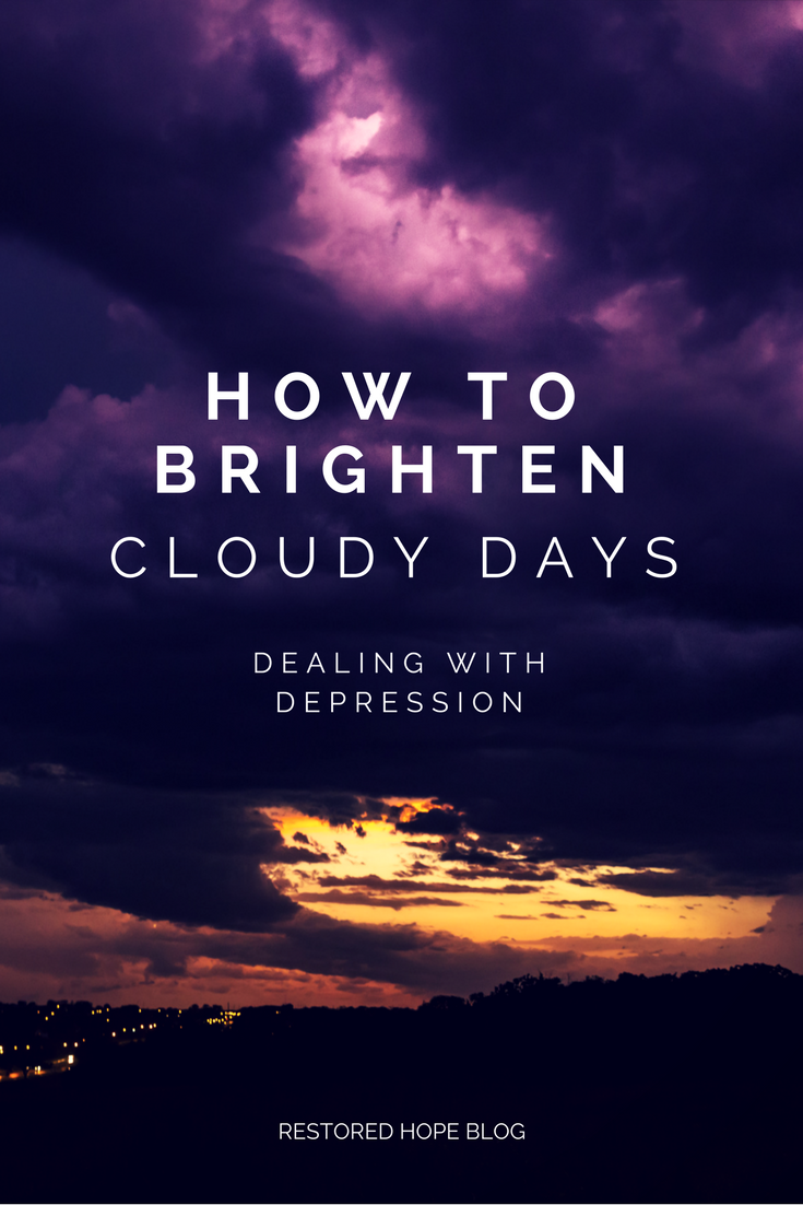 pinterest_repost_how_to_brighten_cloudy_days_dealing_with_depression_restored_hope_novi_ann_arbor_counseling_therapy_christian.png