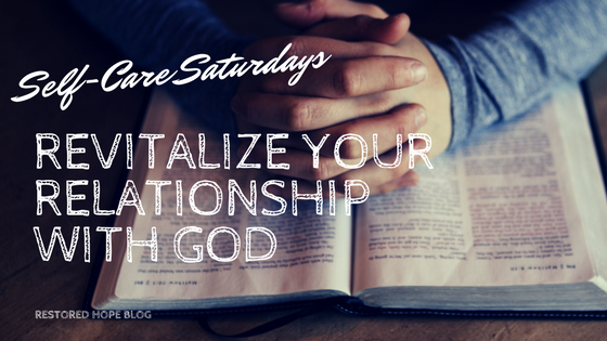 title_self_care_saturdays_revitalizing_your_relationship_with_god_restored_hope_counseling_therapy_christian_ann_arbor_novi_michigan.png