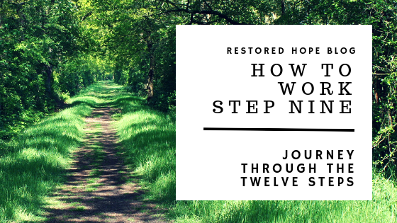 title_how_to_work_step_nine_journey_through_the_twelve_steps_restored_hope_counseling_therapy_ann_arbor_novi_michigan_christian_sex_love_addiction.png