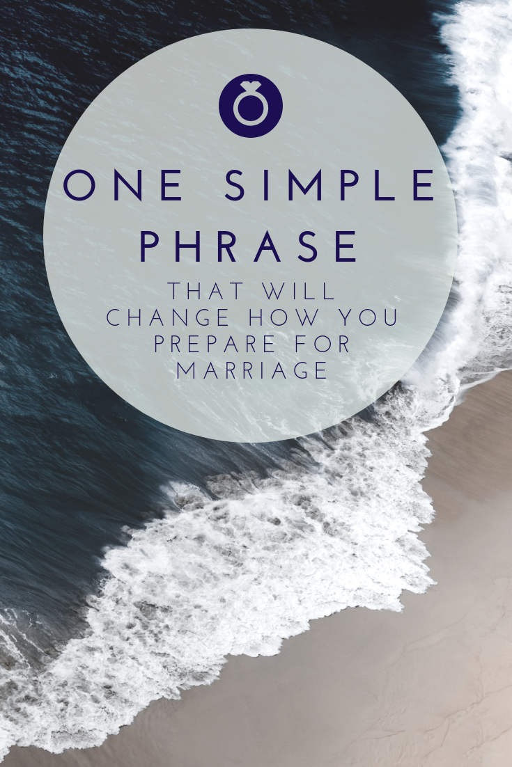 pinterest_one_simply_phrase_that_will_change_how_you_prepare_for_marriage_restored_hope_counseling_therapy_ann_arbor_novi_michigan_sex_and_love_addiction_couples.png
