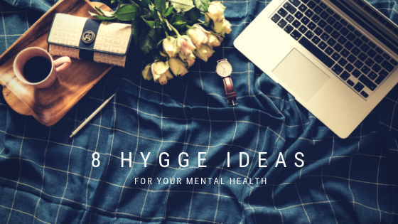 title_eight_hygge_ideas_for_your_mental_health_anxiety_depression_sex_and_love_addiction_restored_hope_counseling_ann_arbor_novi_michigan_therapy_christian.png